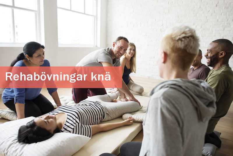Kurs rehab knäskada övningar & streching